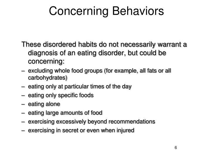 Concerning Behaviors