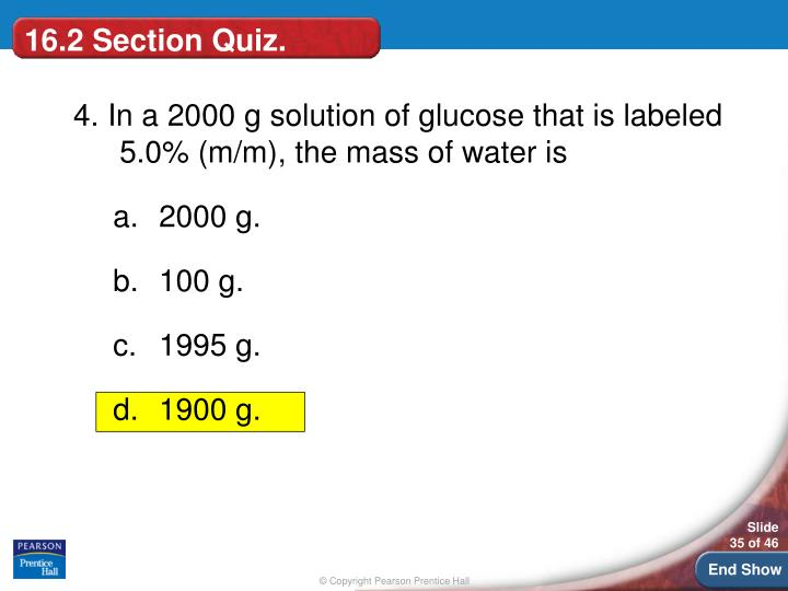 16.2 Section Quiz.