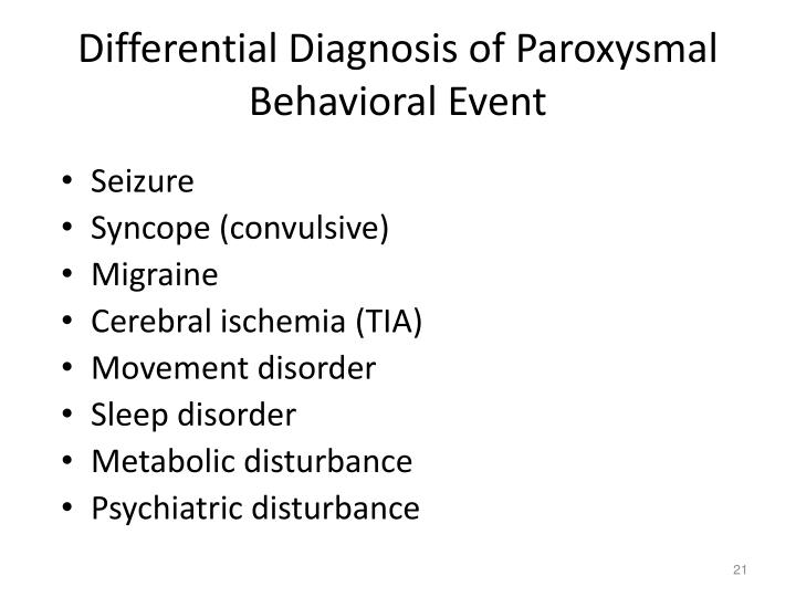 Differential Diagnosis of Paroxysmal Behavioral Event