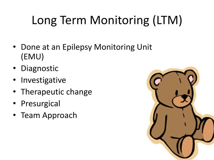 Long Term Monitoring (LTM)