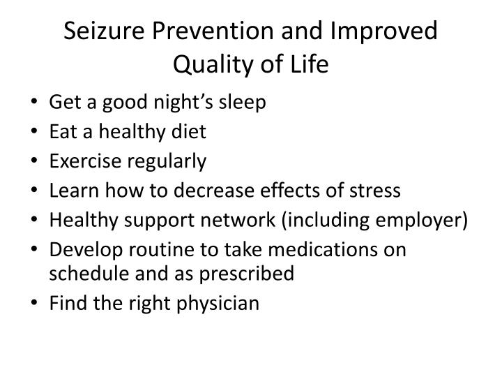 Seizure Prevention and Improved Quality of Life