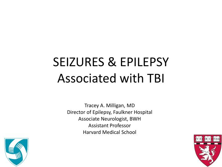 Seizures epilepsy associated with tbi