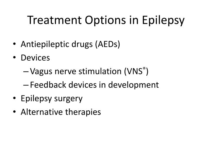 Treatment Options in Epilepsy