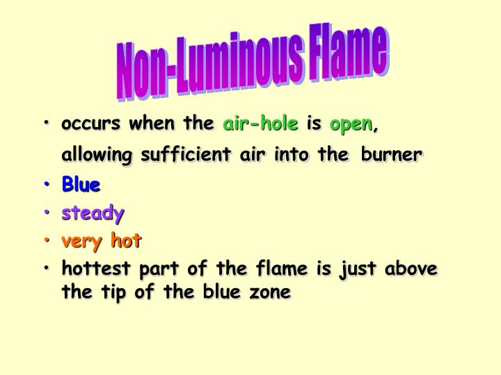 Non-Luminous Flame