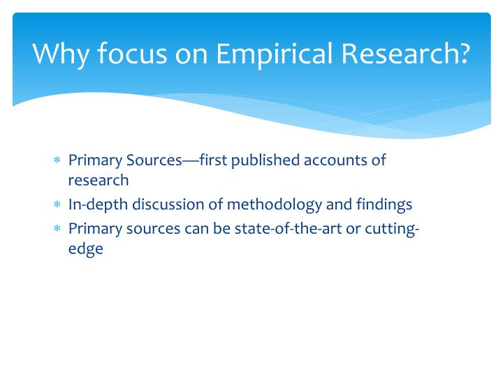 Why focus on empirical research