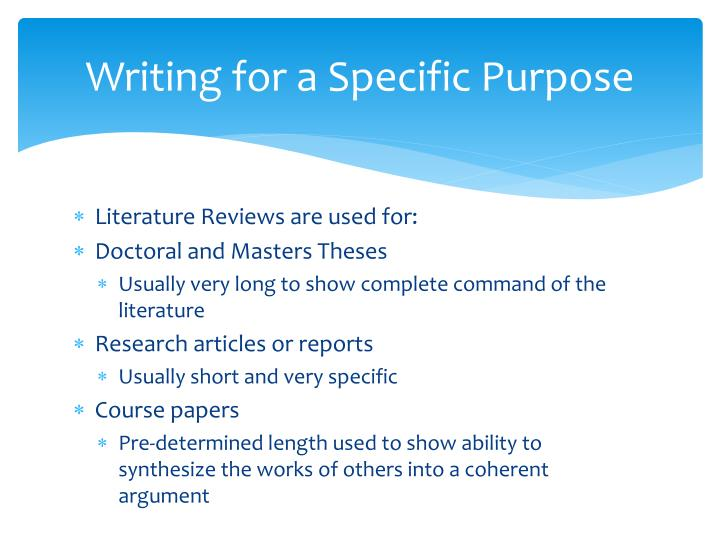 Writing for a Specific Purpose