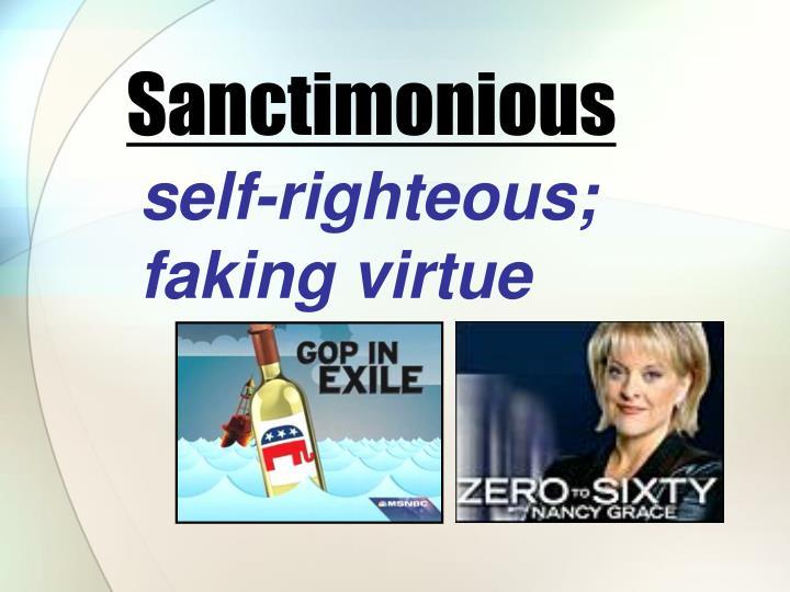 Sanctimonious