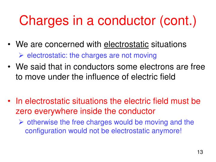 Charges in a conductor (cont.)