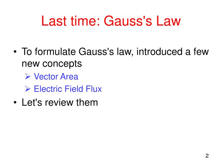 Last time: Gauss's Law