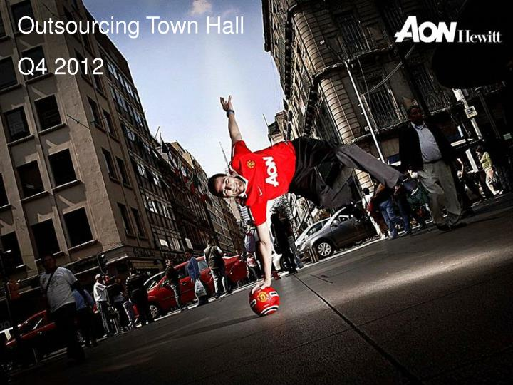 Outsourcing Town Hall
