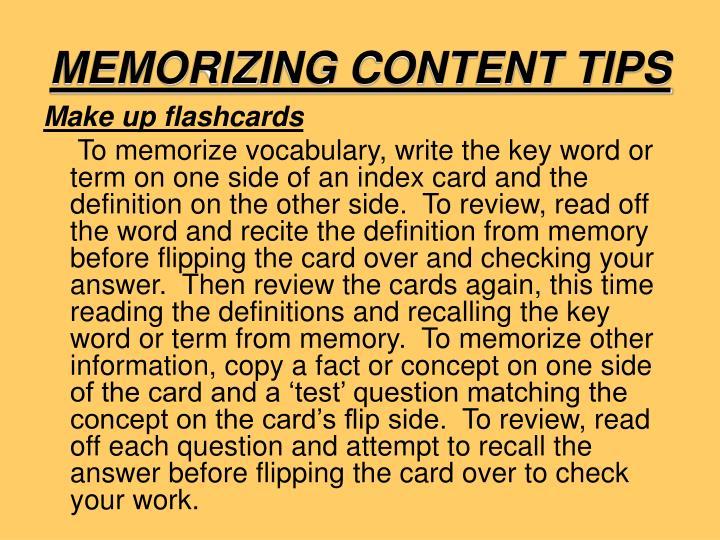 MEMORIZING CONTENT TIPS