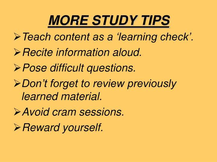More study tips