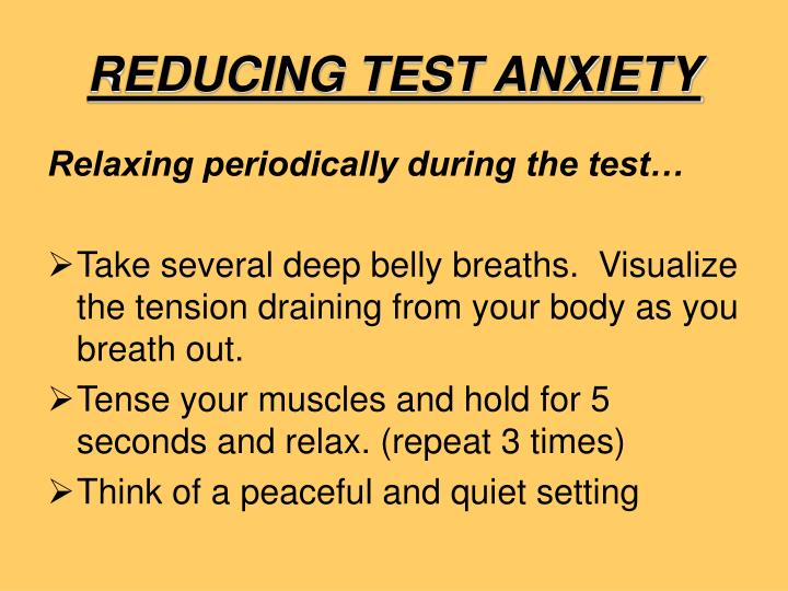 REDUCING TEST ANXIETY