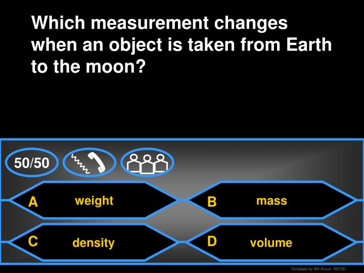 Which measurement changes when an object is taken from Earth to the moon?