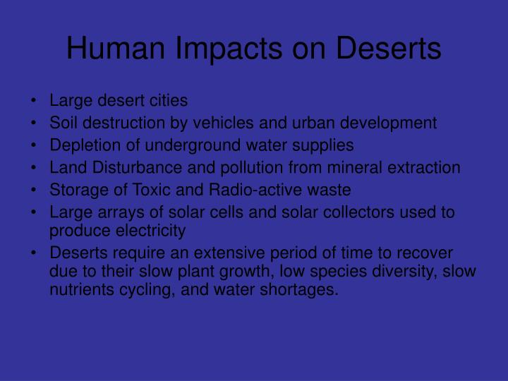 Human Impacts on Deserts