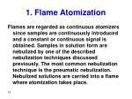 1 flame atomization