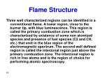 flame structure