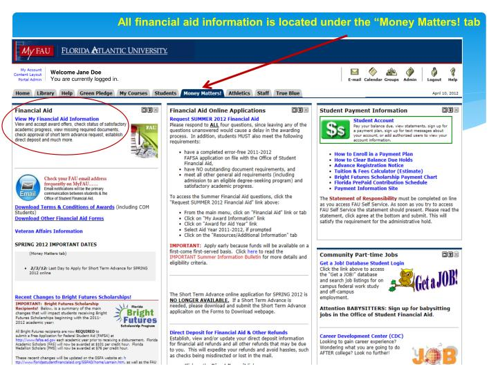 """All financial aid information is located under the """"Money Matters! tab"""