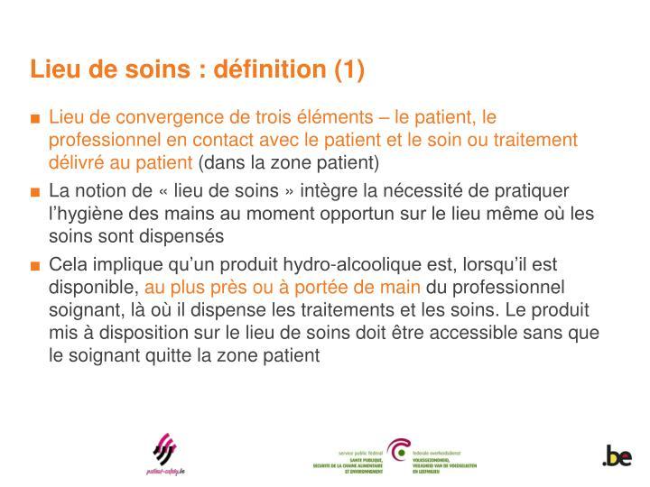 Lieu de soins : définition (1)