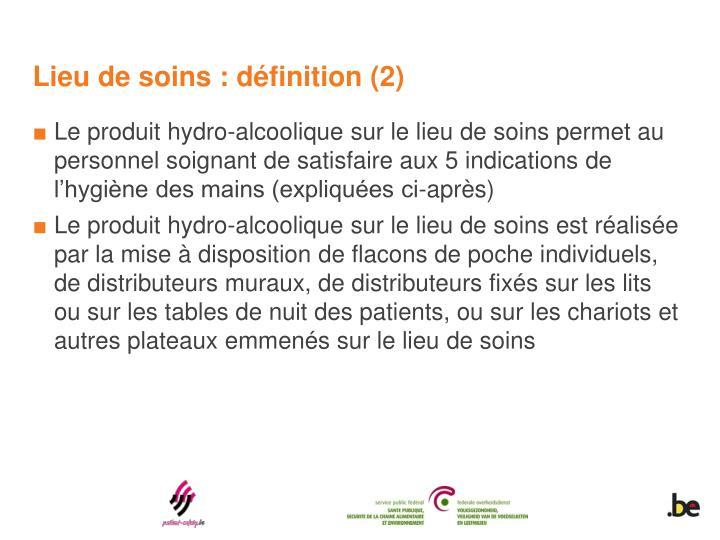Lieu de soins : définition (2)