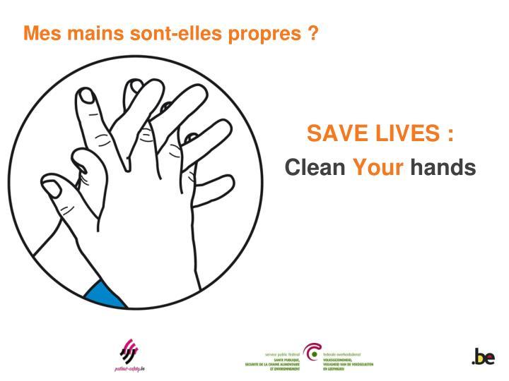 Mes mains sont-elles propres ?