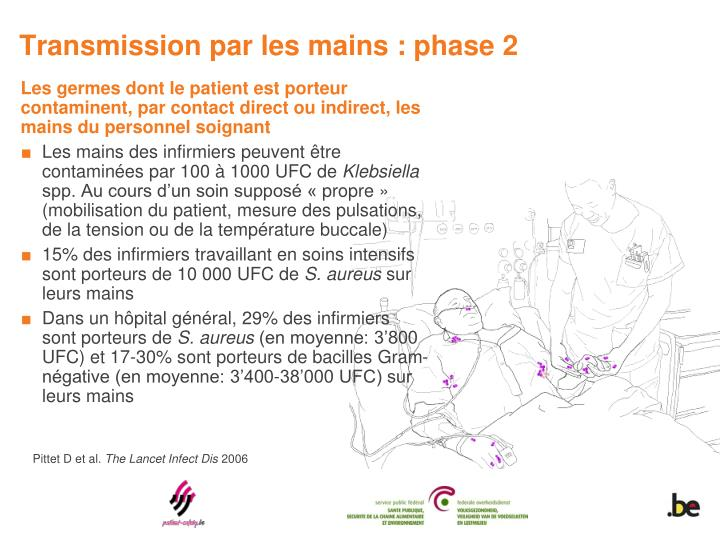Transmission par les mains : phase 2