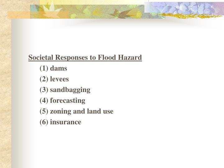 Societal Responses to Flood Hazard