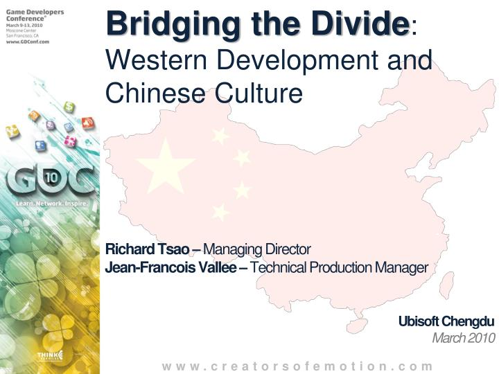 Bridging the divide western development and chinese culture