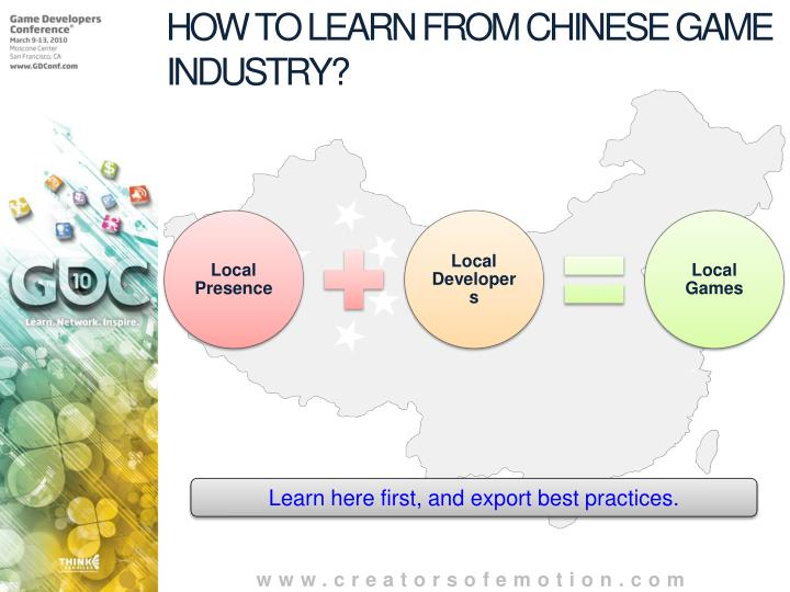 HOW TO LEARN FROM CHINESE GAME INDUSTRY?