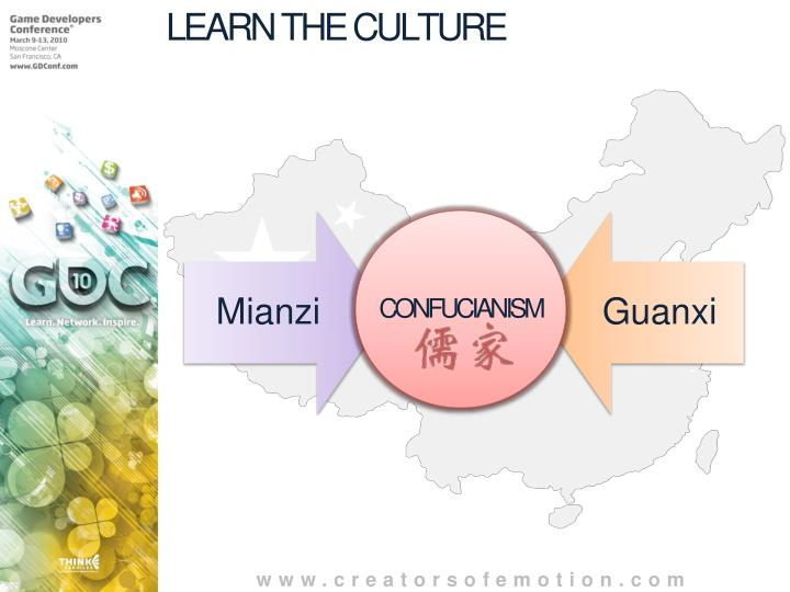LEARN THE CULTURE