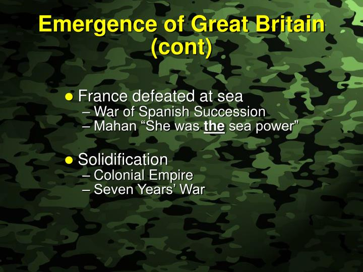 Emergence of Great Britain (cont)