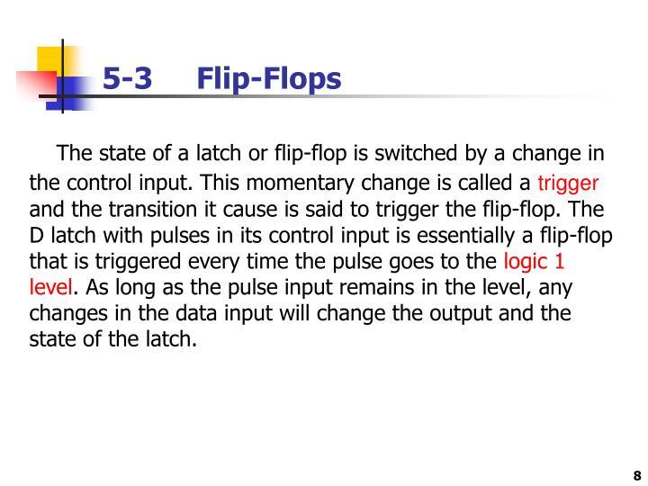 5-3     Flip-Flops