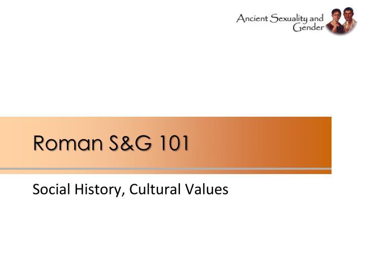 Roman S&G 101