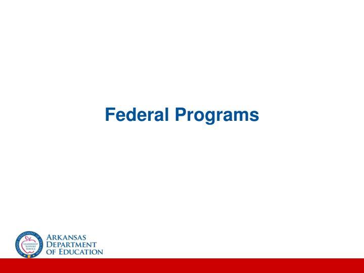 Federal Programs