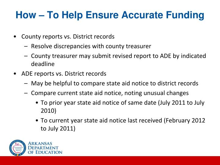 How – To Help Ensure Accurate Funding