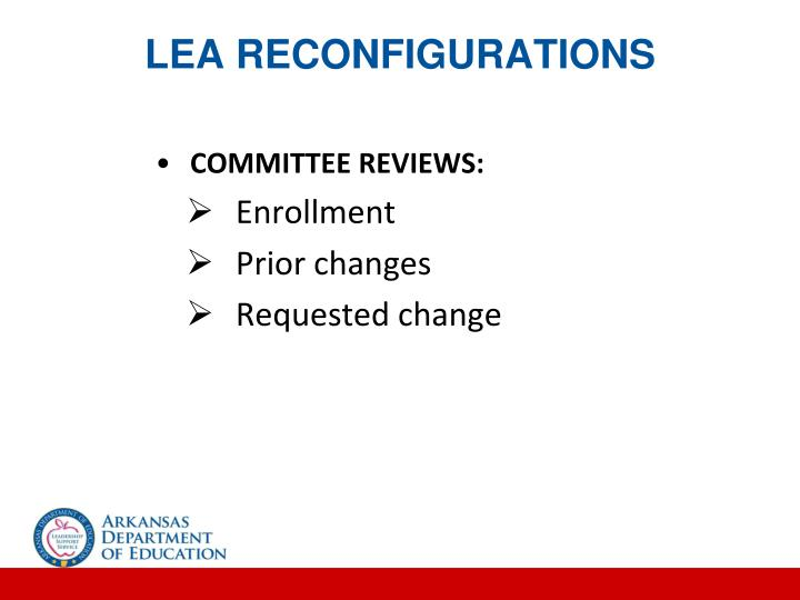 LEA RECONFIGURATIONS