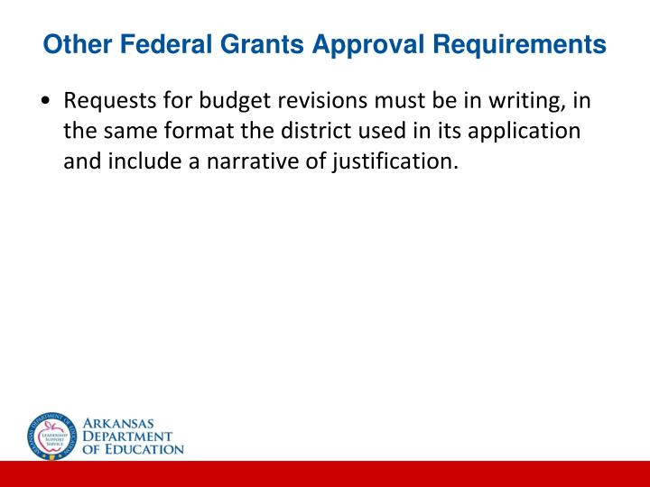 Other Federal Grants Approval Requirements