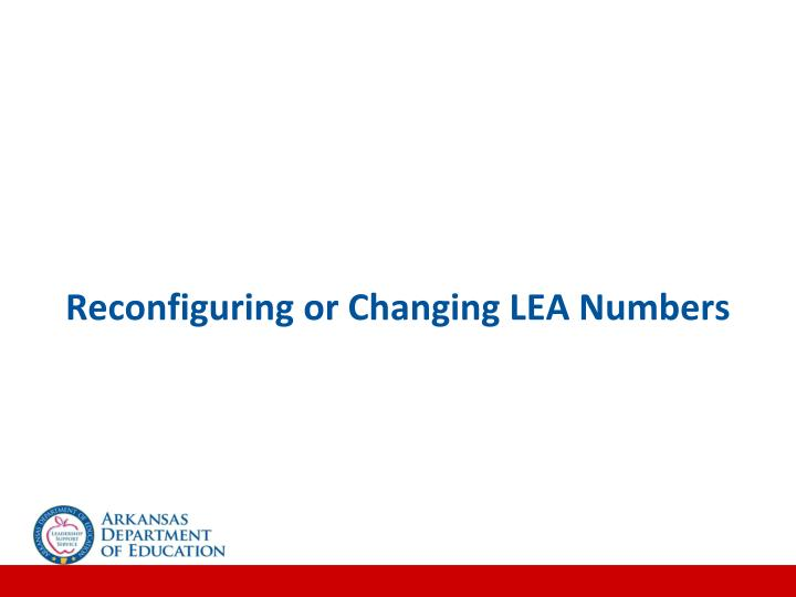 Reconfiguring or Changing LEA Numbers