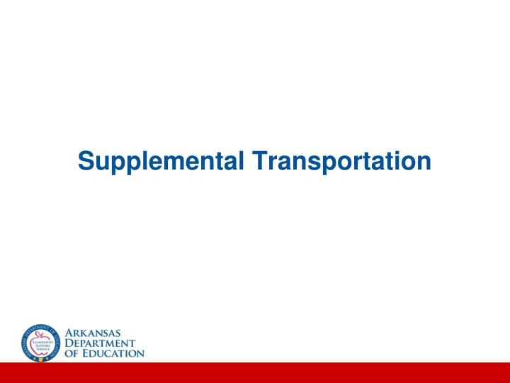 Supplemental Transportation