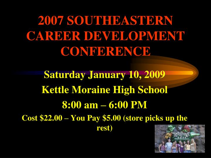 2007 SOUTHEASTERN CAREER DEVELOPMENT CONFERENCE