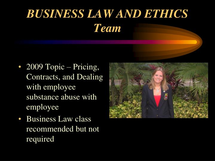 BUSINESS LAW AND ETHICS Team