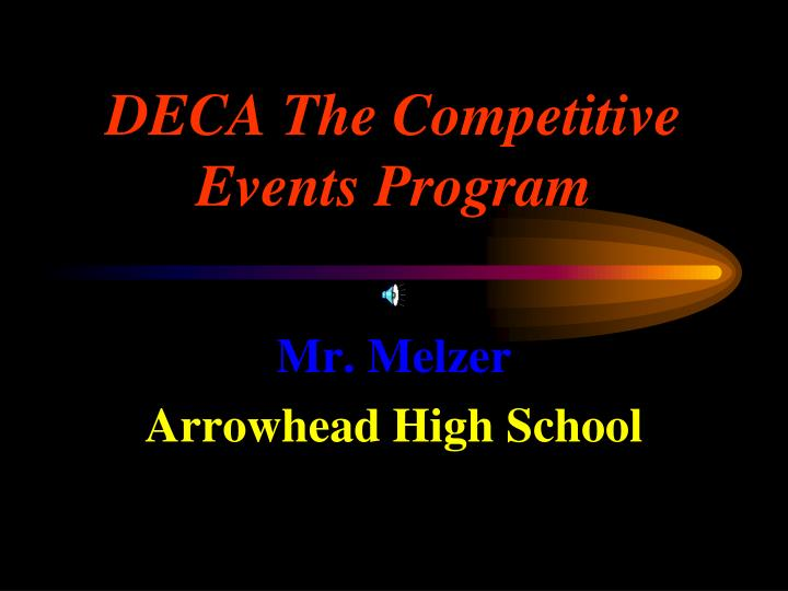 Deca the competitive events program