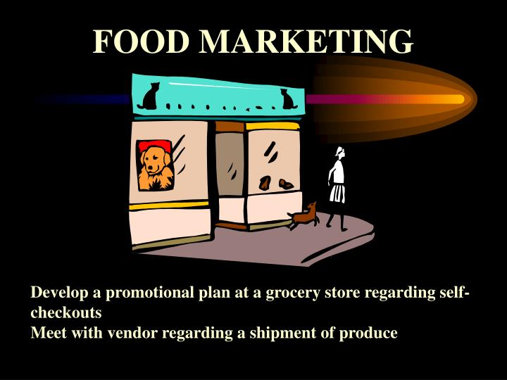 FOOD MARKETING