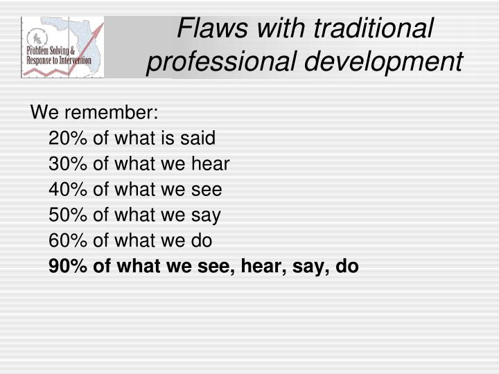 Flaws with traditional professional development