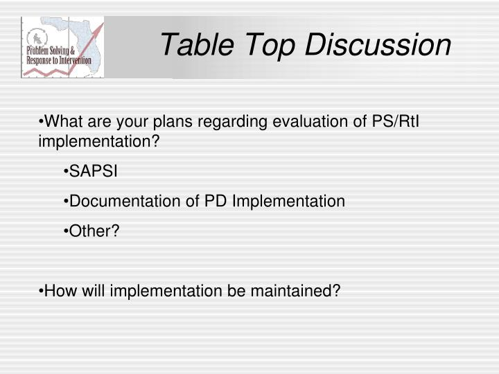 Table Top Discussion