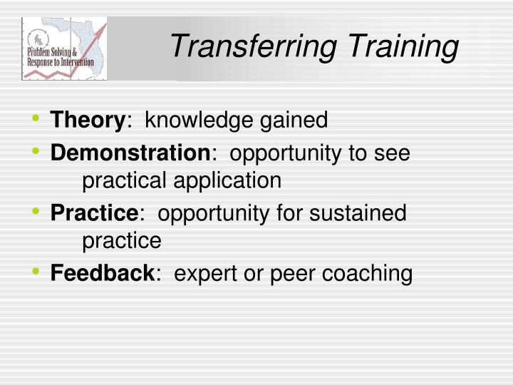 Transferring Training