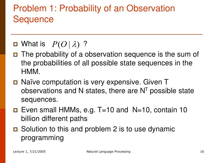 Problem 1: Probability of an Observation Sequence