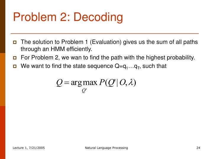 Problem 2: Decoding