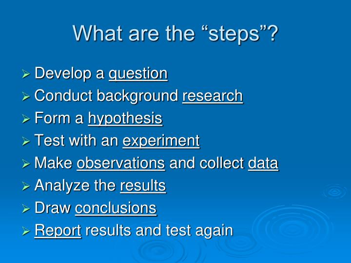 "What are the ""steps""?"