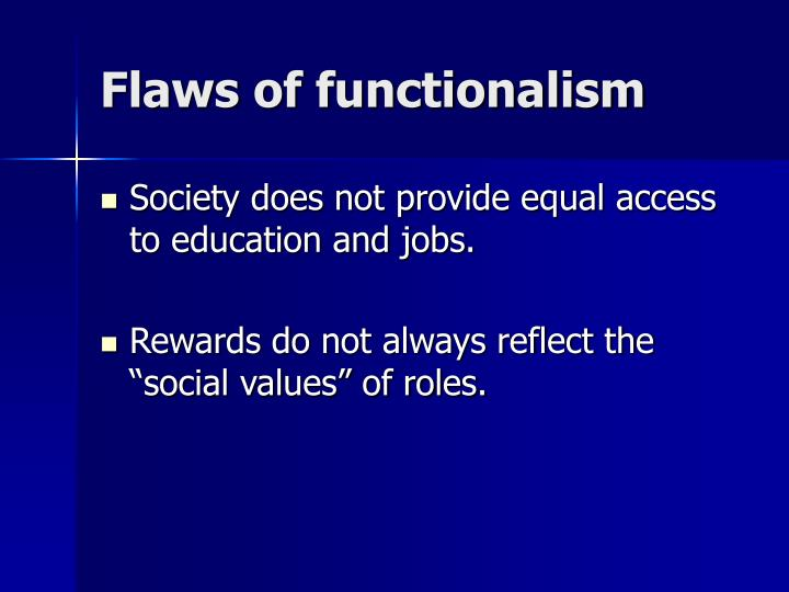 Flaws of functionalism